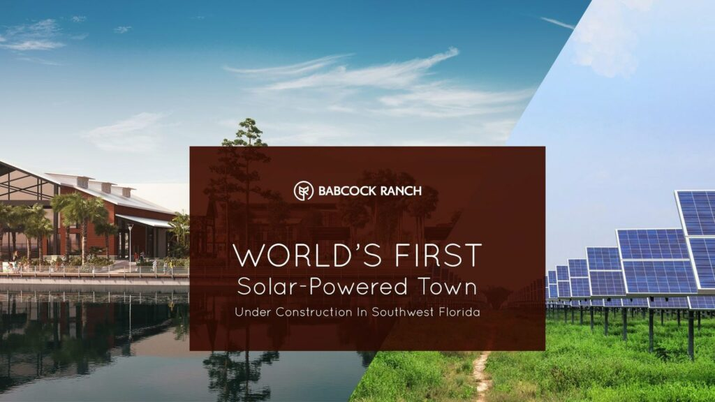 World's First Solar-Powered Town Under Construction In Southwest Florida