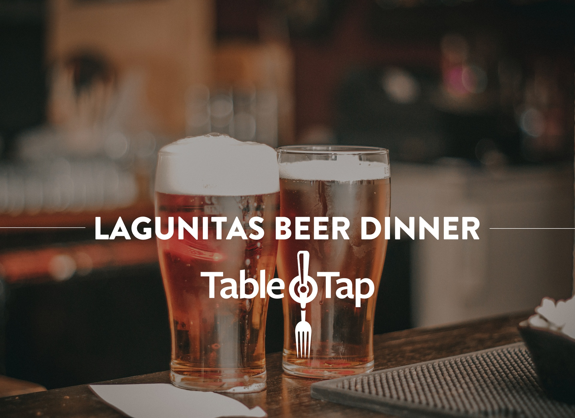 Lagunitas Beer Dinner at Table & Tap
