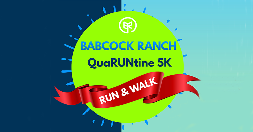 Your race, your place: Register for the Babcock Ranch QuaRUNtine Virtual 5K