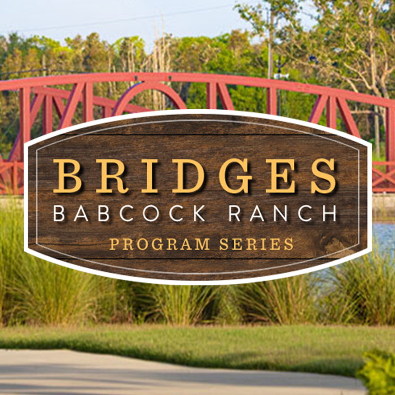 Bridges Babcock Ranch Program Series